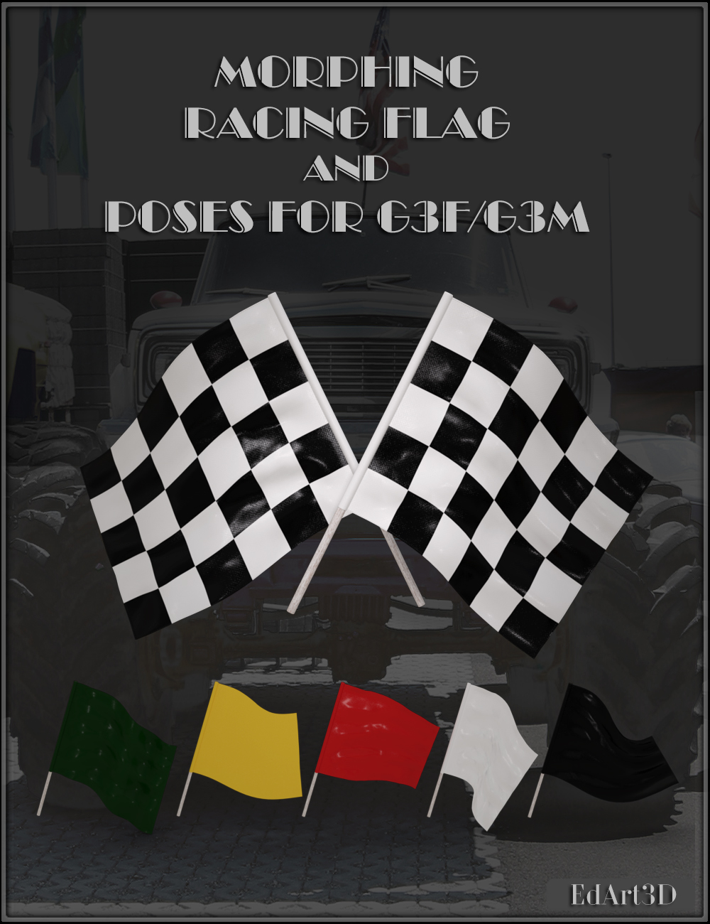 Morphing Racing Flag and Poses for G3F and G3M