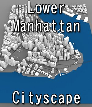 Lower Manhattan Cityscape - 3ds and obj - Extended License 3D Game Models : OBJ : FBX 3D Models Extended Licenses Digimation_ModelBank
