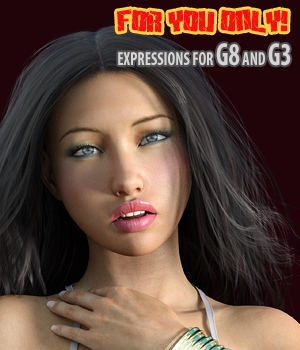For You Only! - expressions for G8 and G3 3D Figure Assets hameleon