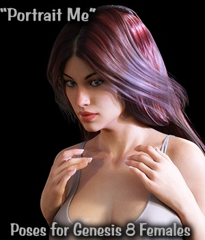 Portrait Me - Poses for Genesis 8 Females 3D Figure Assets vanda51