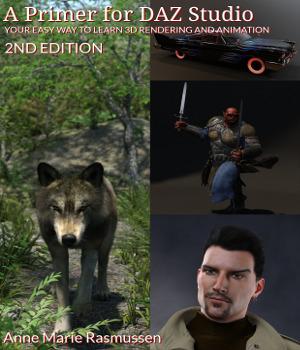 A Primer for DAZ Studio, 2nd Edition