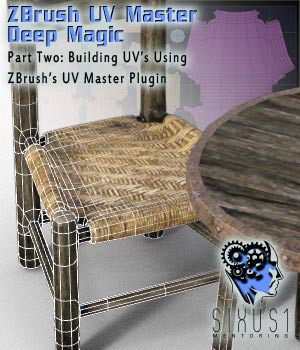 Sixus1 Mentoring Week 2: ZBrush UV Master Deep Magic Tutorials : Learn 3D sixus1