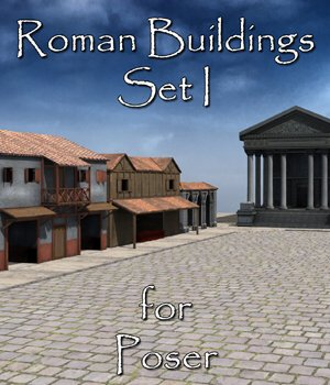 Roman Buildings Set I  for Poser 3D Models VanishingPoint