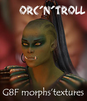 Orc and troll for G8F 3D Figure Assets Sangriart