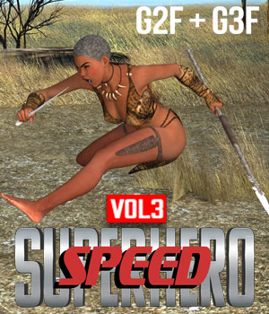 SuperHero Speed for G2F and G3F Volume 3 3D Figure Assets GriffinFX