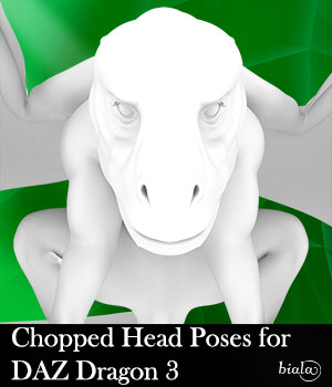 Chopped Head Poses for DAZ Dragon 3 3D Figure Assets biala