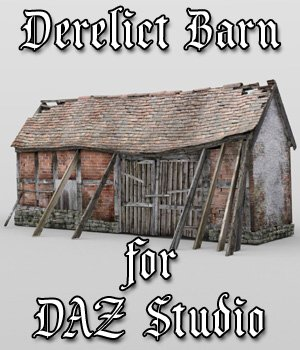 Derelict Barn for DAZ Studio  3D Models VanishingPoint