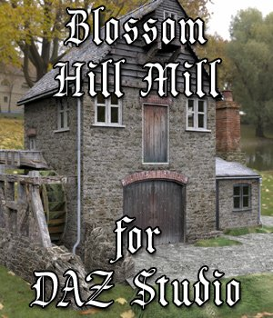 Blossom Hill Mill for DAZ Studio 3D Models VanishingPoint