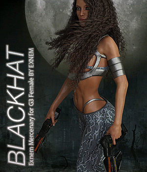 BLACKHAT - Exnem Mercenary for G3 Female 3D Figure Assets Anagord