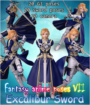 Fantasy Anime Poses VII _ Excalibur Sword _ for G3 3D Figure Assets muwawya