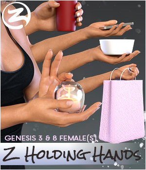 Z Holding Hand Poses for Genesis 3 and 8 Females 3D Figure Assets Zeddicuss