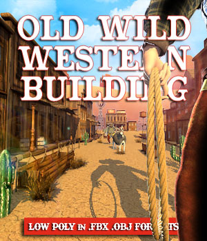 Old Wild West Building - Extended License 3D Game Models : OBJ : FBX 3D Models Extended Licenses pamawo