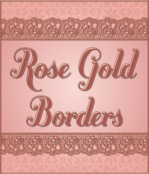 Rose Gold Borders with Bonus Gift 2D Graphics Merchant Resources fractalartist01