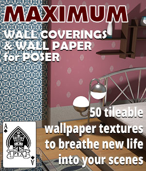 Maximum wall coverings and wallpaper for Poser 2D Graphics 3D Figure Assets AcePyx