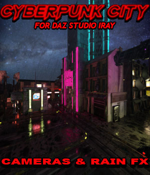 Cyberpunk City CAMERAS & RAIN FX for DS Iray 3D Lighting : Cameras powerage