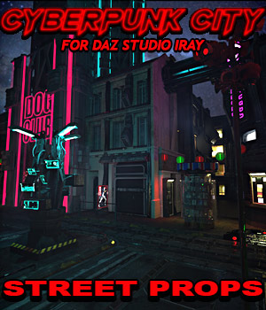 Cyberpunk City STREET PROPS for DS Iray 3D Models powerage