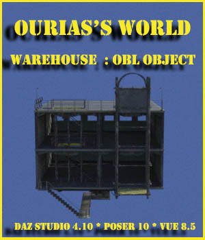 Ourias's world : Warehouse 3D Models Ourias3D