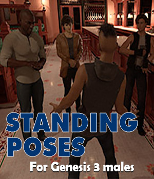 Standing poses for Genesis 3 male 3D Figure Assets AcePyx