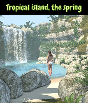 Tropical island, the spring for Poser 3D Models 2nd_World