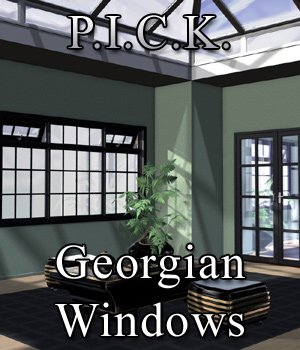 P.I.C.K. Georgian Windows Exp Set for Poser 3D Models VanishingPoint
