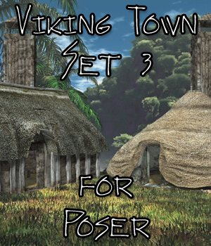 Viking Town: Set 3 for Poser 3D Models VanishingPoint