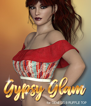 Gypsy Glam for Ruffle Top 3D Figure Assets 3DSublimeProductions