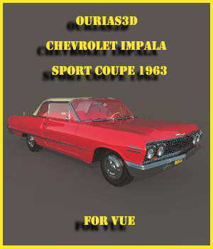 Chevrolet Impala Sport coupe 1963 for VUE 3D Models Ourias3D