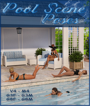 Pool Scene Poses - V4,M4-G3 and G8 3D Figure Assets ilona