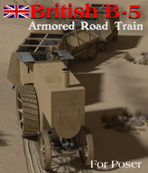 British B-5 Armored Road Train 3D Models Michael_C