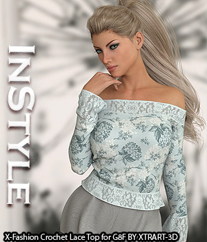 InStyle - X-Fashion Crochet Lace Top for Genesis 8 Female(s) 3D Figure Assets -Valkyrie-