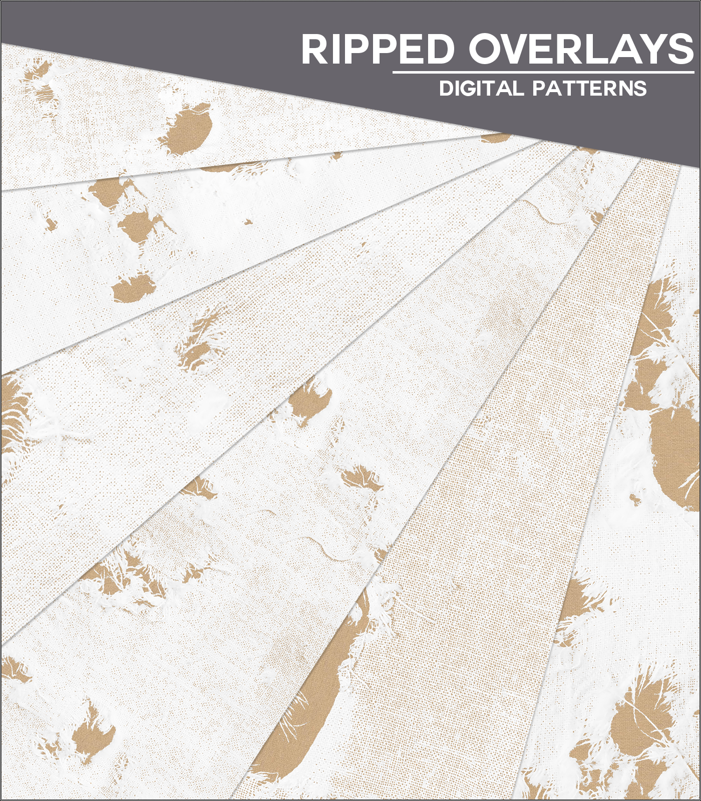 Ripped - Fabric Overlays
