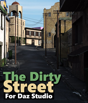 The Dirty Street for DS Iray 3D Models powerage