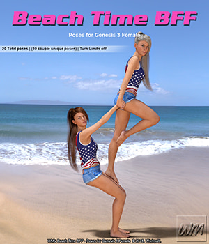 WM's Beach Time BFF - Poses for Genesis 3 Female 3D Figure Assets WiwimaX
