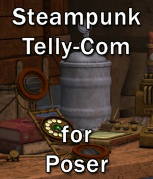 Steampunk Telly-Com - for Poser  3D Models VanishingPoint