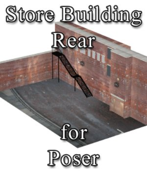 Store Building Rear - for Poser 3D Models VanishingPoint