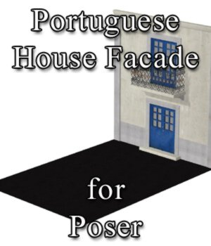 Portuguese House Facade - for Poser  3D Models VanishingPoint