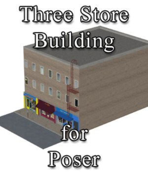 Three Store Building - for Poser 3D Models VanishingPoint