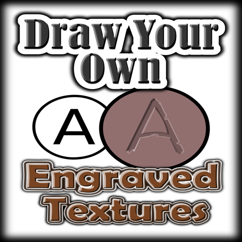 Draw Your Own ENGRAVED TEXTURES
