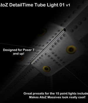 AtoZ DT Tube Light 01 Poser7 v1 Legacy Discounted Content AtoZ