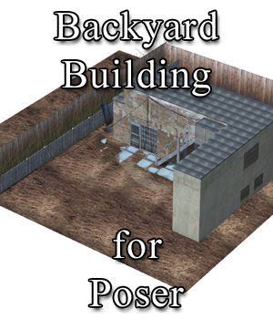 Backyard Building for Poser  3D Models VanishingPoint