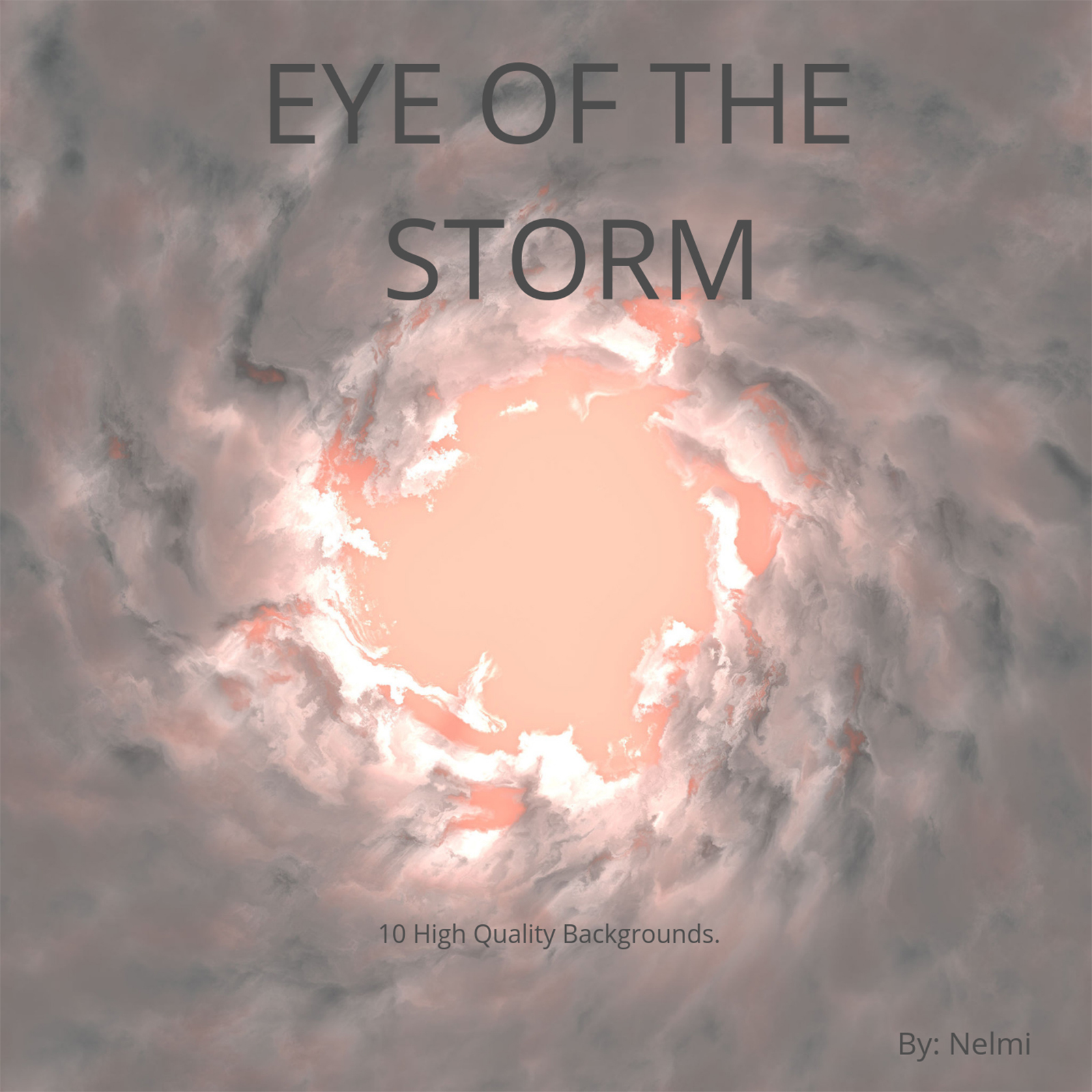 Eye of the Storm - 10 Backgrounds