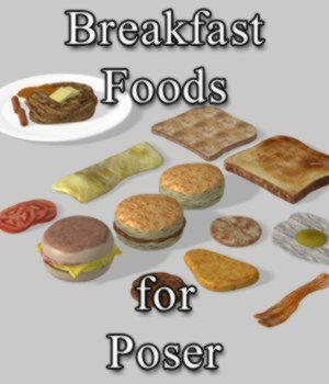Breakfast Foods (for Poser) 3D Models VanishingPoint
