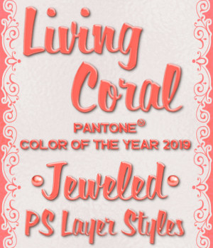 Living Coral JEWELED PS Layer Styles 2D Graphics Merchant Resources fractalartist01
