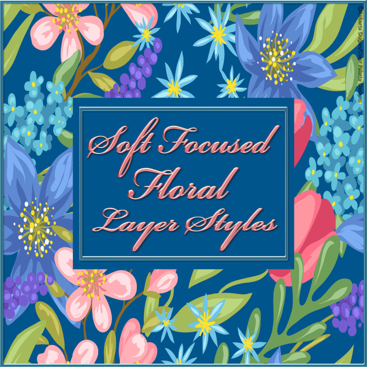 Soft Focus Floral PS Layer Styles