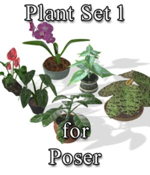 Plants Set 1 for Poser 3D Models VanishingPoint