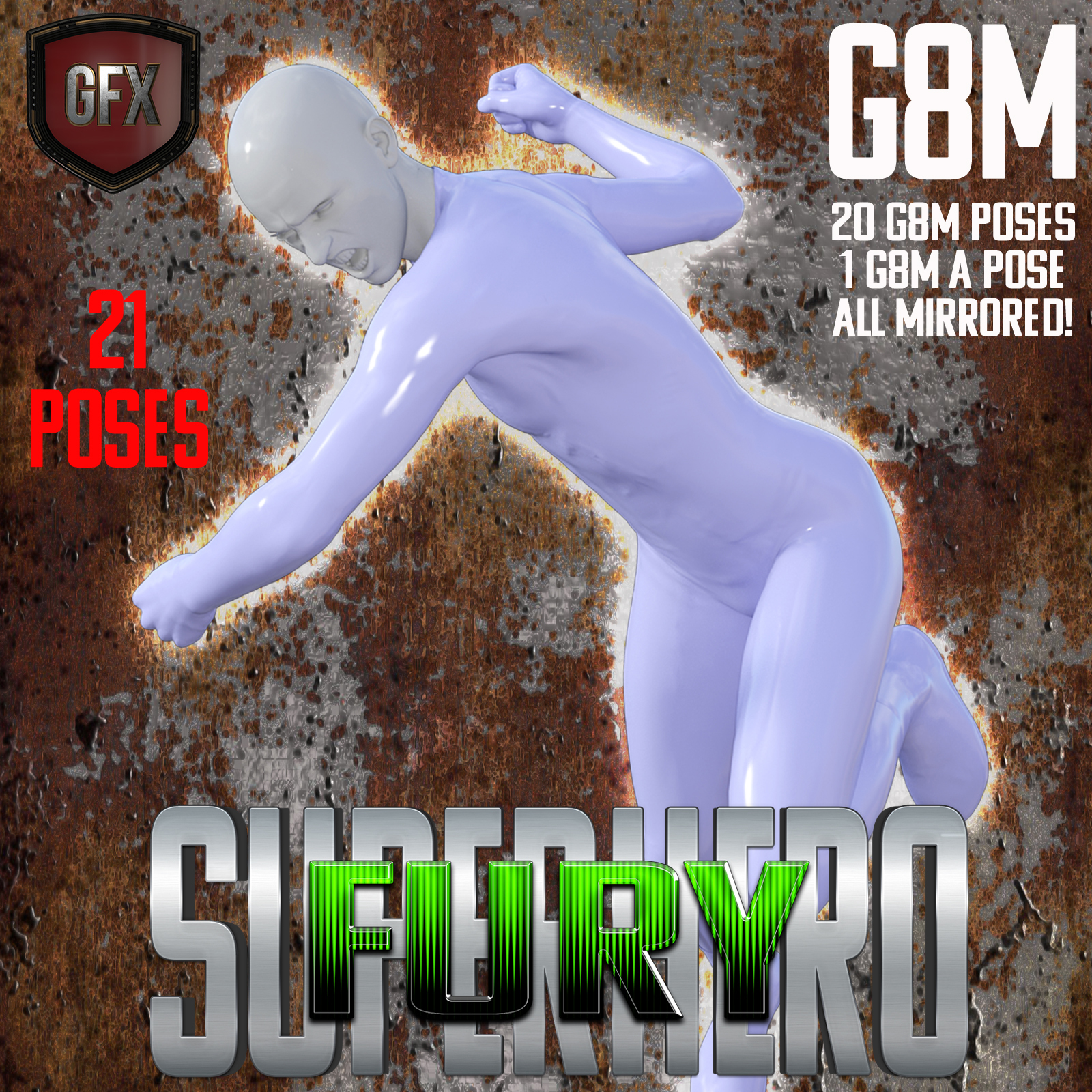 SuperHero Fury for G8M Volume 1 by GriffinFX