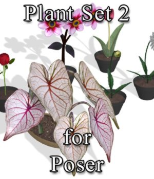 Plants Set 2 for Poser 3D Models VanishingPoint