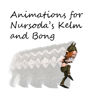 Animations for Nursoda's Kelm and Bong 3D Figure Assets anniemation