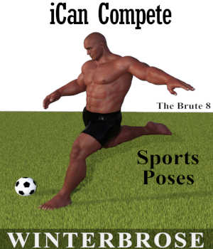 iCan COMPETE Sports Poses for The Brute 8 3D Figure Assets Winterbrose