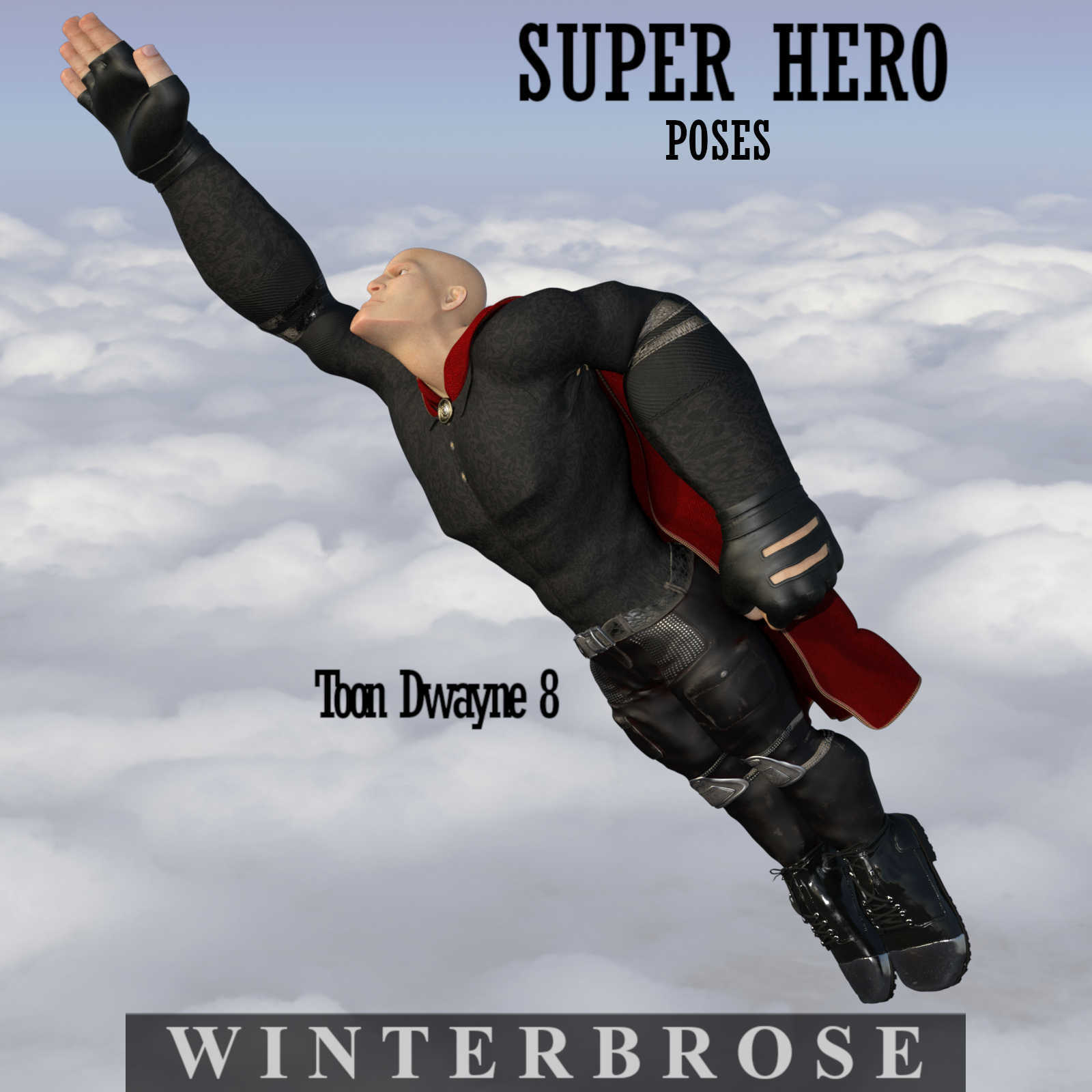 SUPER HERO Poses for Toon Dwayne 8